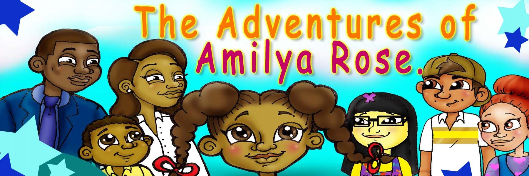 The Adventures of Amilya Rose by Chavonne Stewart